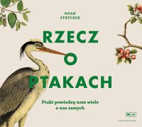 Rzecz o ptakach - Noah Strycker - audiobook