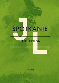 Spotkanie - Jan Lechoń - ebook