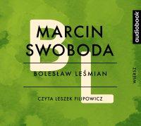 Marcin Swoboda - Bolesław Leśmian - audiobook