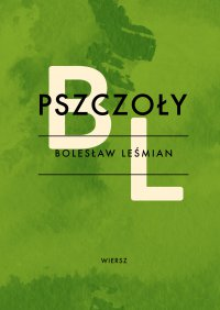 Pszczoły - Bolesław Leśmian - ebook