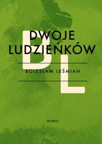 Dwoje ludzieńków - Bolesław Leśmian - ebook