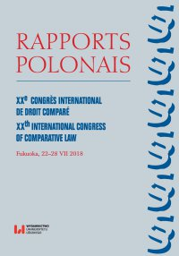 Rapports Polonais. XXe Congrès International de Droit Comparé. XXth International Congress of Comparative Law. Fukuoka, 22–28 VII 2018 - Biruta Lewaszkiewicz-Petrykowska - ebook