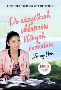 Do wszystkich chłopców, których kochałam - Jenny Han - ebook