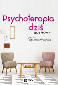 Psychoterapia dziś. Rozmowy