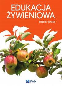 Edukacja żywieniowa - Isobel R. Contento - ebook