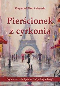 Pierścionek z cyrkonią - Krzysztof Piotr Łabenda - ebook
