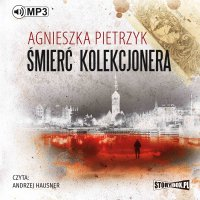Śmierć kolekcjonera - Agnieszka Pietrzyk - audiobook