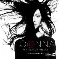 Joanna - Agnieszka Opolska - audiobook