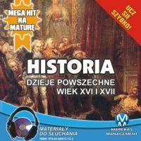 Historia - Dzieje powszechne. Wiek XVI i XVII