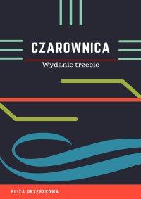 Czarownica - Eliza Orzeszkowa - ebook