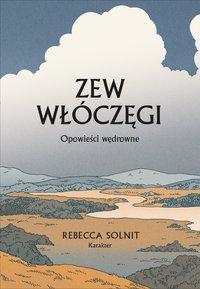 Zew włóczęgi - Rebecca Solnit - ebook