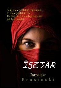 Isztar - Jarosław Prusiński - ebook