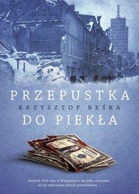 Przepustka do piekła - Krzysztof Beśka - ebook