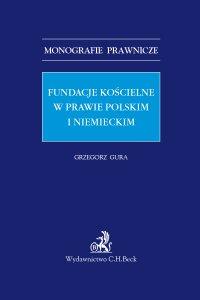 Fundacje kościelne w prawie polskim i niemieckim