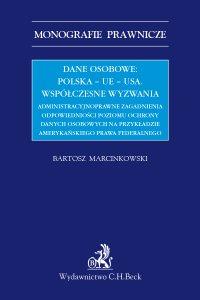 Dane osobowe: Polska – UE – USA. Współczesne wyzwania. - Bartosz Marcinkowski - ebook