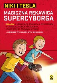 "Niki iTesla. Magiczna rękawica supercyborga - ""Science Bob"" Pflugfelder - ebook"