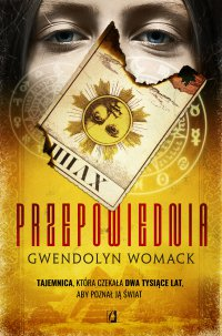 Przepowiednia - Gwendolyn Womack - ebook