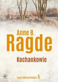 Kochankowie - Anne B. Ragde - ebook