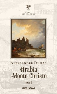 Hrabia Monte Christo. Tom 1 - Aleksander Dumas - ebook