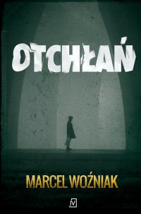 Otchłań - Marcel Woźniak - ebook