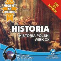 Historia - Historia Polski. Wiek XX