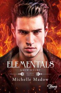 Elementals 2. Krew Hydry - Michelle Madow - ebook