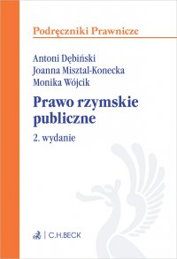 Prawo rzymskie publiczne. Wydanie 2 - Antoni Dębiński - ebook