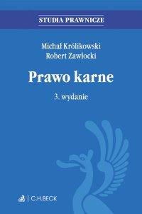 Prawo karne. Wydanie 3 - Michał Królikowski - ebook