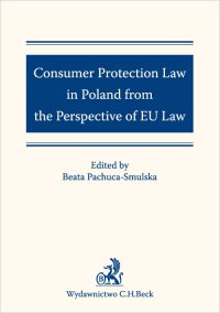 Consumer Protection Law in Poland from the Perspective of EU Law - Opracowanie zbiorowe - ebook
