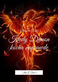 Kiedy Demon kocha naprawdę - Dragona Rock - ebook