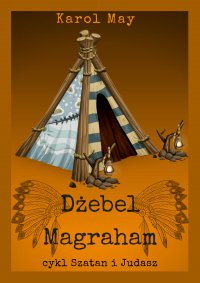 Szatan i Judasz: Dżebel Magraham. Tom 6