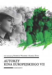 Autorzy kina europejskiego VII - Patrycja Włodek - ebook