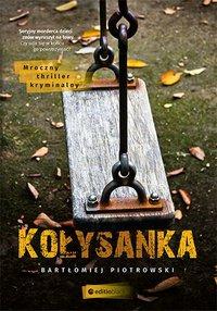 Kołysanka - Bartłomiej Piotrowski - ebook