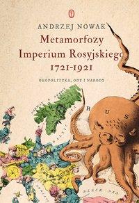 Metamorfozy Imperium Rosyjskiego 1721-1921