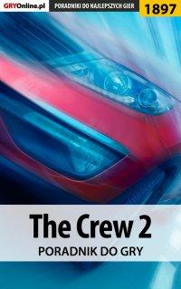 The Crew 2 - poradnik do gry