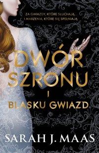 Dwór szronu i blasku gwiazd - Sarah J. Maas - ebook