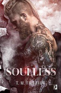 Soulless - T. M. Frazier - ebook