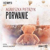 Porwanie - Agnieszka Pietrzyk - audiobook