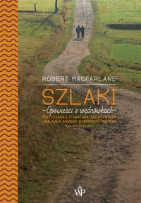 Szlaki - Robert Macfarlane - ebook