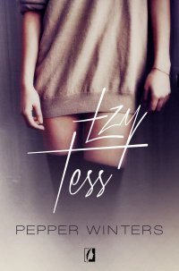 Łzy Tess - Pepper Winters - ebook