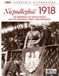 Pomocnik Historyczny. Niepodległość 1918 - Opracowanie zbiorowe - eprasa