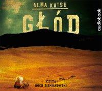 Głód - Alma Katsu - audiobook