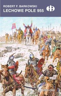 Lechowe Pole 955 - Robert F. Barkowski - ebook