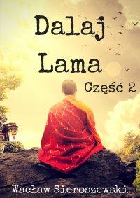 Dalaj-Lama. Część 2
