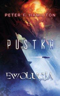 Pustka: Ewolucja - Peter F. Hamilton - ebook