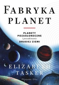 Fabryka planet - Elizabeth Tasker - ebook