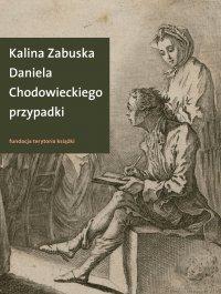 Daniela Chodowieckiego przypadki