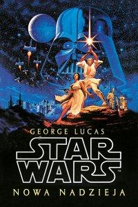 Star Wars. Nowa nadzieja