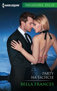 Party na jachcie - Bella Frances - ebook