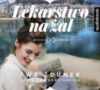 Lekarstwo na żal - Ewa Zdunek - audiobook